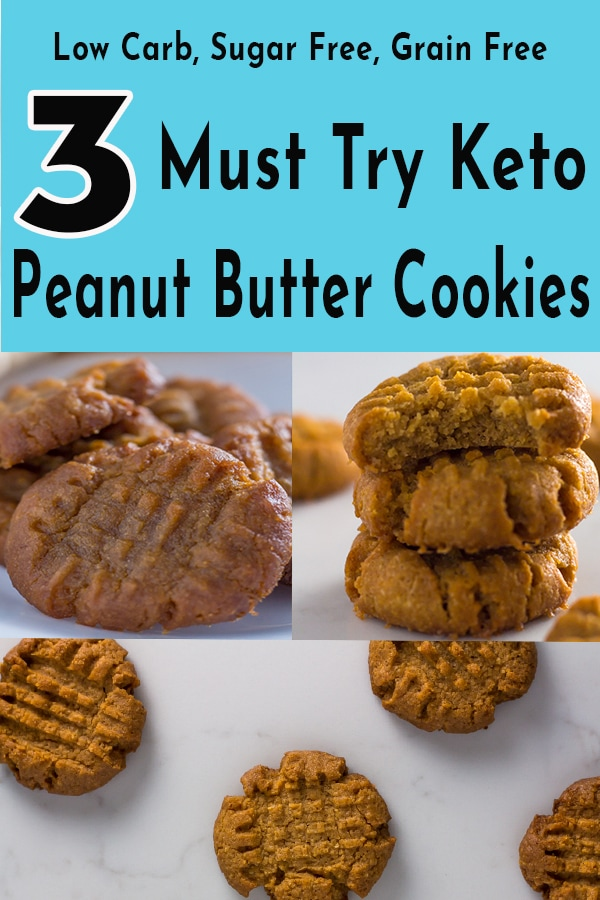 3 Must Try Keto Peanut Butter Cookies (Sugar Free, Low Carb, Grain Free)